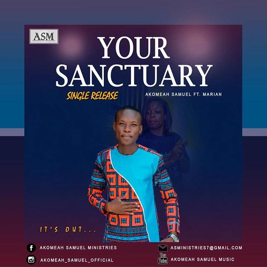 Akomeah Samuel ft. Marian -YOUR SANCTUARY