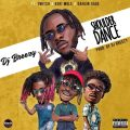 DJ Breezy Ft. Kofi Mole x  Twitch x Dahlin Gage  – Shoulder Dance