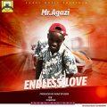 Mr.Agazi – Endless Love (Prod by; Agazi Studios)