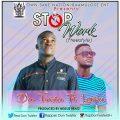 Don Twister ft. Lexicon – Stop Work -(Prod by: Negus Beatz)