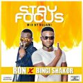 Ron & Bingi Shakor – Stay Focus