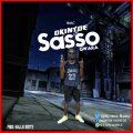 Okintoe -SASSO (GWARA) – (Prod by;Willis Beatz)