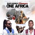 Ras Kuuku – One Africa Ft. Stonebwoy