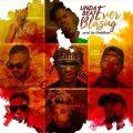 Yaa Pono &. Fameye, Quamina MP, Yaa Pono, Shuga Kwame, Yung C,  Unda Beat – Ever Blazing