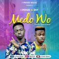 I-Prinze & DDT- Medo Wo (Mixed by Survivor beatz)