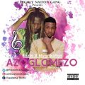 Bozin & Nyankoton - AZOGLOMEZOR (Prod by:Kingskonk)