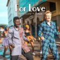 Kuami Eugene – For Love ft. Conan O'Brien