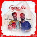O.T Kvan – Gyae Me ft. Mr One (Prod. by Eka1)