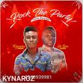 Kynaroz & Sir Ben - Rock The Party (Prod By Bunny Beatz)