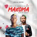 Lyrical ft. Angelo & OG Baby - MAKOMA (Prod by: Angelo)