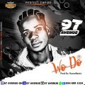 97 Avenue - Wo Do (Prod by:Rycon Beatz)