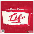 Nana Kuame - Life (Official Music Video)