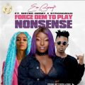 Eno Barony ft. Strongman & sister Derby - Force them to play Nonsense