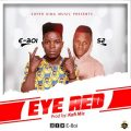 E-Boi ft S2 - Eye Red (prod By Kofi Mic)