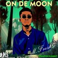 DhopeKhing - On The Moon (prod. by champion beat)