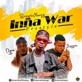 BrownWeezy ft. Dyno x Zamani - Inna War -Exclussivegh.com