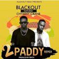 Blackout ft. Chymny Crane  - 2 paddies remix (Prod.Fimfim)