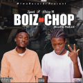 2pees ft. Drizzy-H - BOIZ GO CHOP (Mixed by. Padlock)