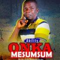 Ability - Onka Mesumsum (Audio + Video)