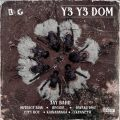 Jay Bahd  ft. O'Kenneth, Skyface SDW, Reggie, Kwaku DMC, City Boy, Kawabanga – Y3 Y3 DOM