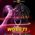 DMBOY Ft. NatiCan Gh- Wobeti (Prod By: Piano Wizard)